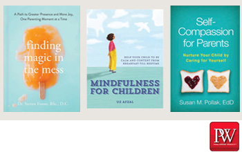 Mindfulness for Parents and Children: New Parenting Books 2019