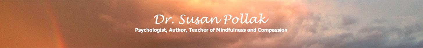 Psychologist, Author, Teacher of Mindfulness and Compassion