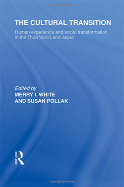 The Cultural Transition: Human Experience and Social Transformation in the Third World and Japan
